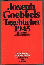 Joseph Goebbels - Tagebücher 1945