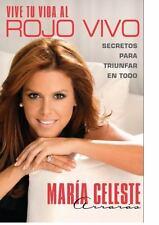 Vive tu vida al rojo vivo (Make Your Life Prime Time; Spanish-ExLibrary