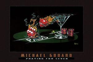 """Michael Godard """"PRAYING FOR SEVEN"""" Gambling-Craps-Dice-Poker-Las Vegas-Poster"""