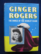 GINGER ROGERS & THE RIDDLE OF THE SCARLET CLOTH Juv. Mystery - Rogers as Heroine