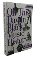 Jay Warner ON THIS DAY IN BLACK MUSIC HISTORY  1st Edition 1st Printing