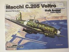 Squadron Book: Macchi C.205 Veltro Walk Around 80 pgs, 225 photos, color profile