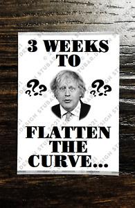 3 WEEKS TO FLATTEN THE CURVE Sticker Packs (25-1000) - BORIS TORY VIRUS PROTEST