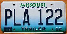 Missouri 2002 TRAILER License Plate HIGH QUALITY # PLA 122
