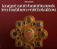 HELMUT ROTH KUNST UND HANDWERK IM FRUHEN MITTELALTER GERMAN TEXT