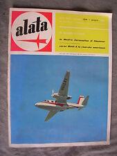 ALATA # 204 - RIVISTA AERONAUTICA - GIUGNO 1962 - BUONO