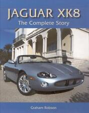 Jaguar XK8 - The Complete Story (XK 8 R XKR Coupe Roadster 180 F-Type) Buch book
