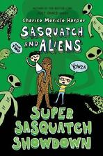 Super Sasquatch Showdown by Charise Mericle Harper (2016, Paperback)