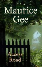 Access Road by Maurice Gee (Paperback, 2009)
