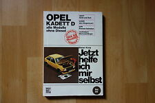 Opel Kadett D alle Modelle - Wie helfe ich mir Selbst , 1979