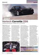 2007 CHEVROLET CORVETTE VORTECH Z06 ~ NICE ARTICLE / AD
