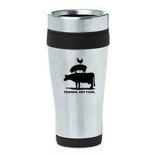 Stainless Steel Insulated Travel Mug Friends, Not Food Vegan Farm Animal Rights