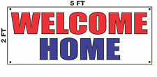 Welcome Home Banner Sign 2x5