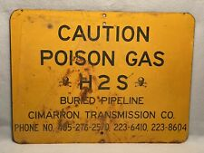 original vintage porcelain sign caution poison gas H2S Cimmarron Transmission