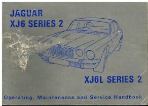JAGUAR XJ6 XJ6L SERIES 2 4.2 SALOON ORIG.1973 INSTRUCTION & MAINTENANCE HANDBOOK