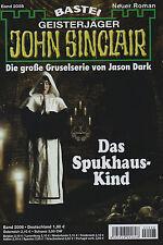 JOHN SINCLAIR ROMAN Nr. 2008 - Das Spukhaus-Kind - Jason Dark NEU
