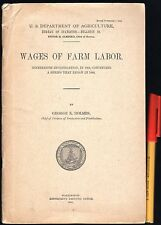 1912 USA American C19th WAGES of FARM LABOR Labour 72 pages VGC INTERESTING!