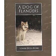 A Dog Of Flanders: By Louise De La Reme