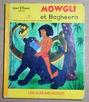 LES ALBUMS ROSES. Mowgli et Bagheera. 1969. Bel état. LIVRE DE LA JUNGLE