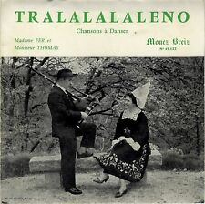EP 45 tours TRALALALALENO n°5 Mme Fer Mr Thomas Folk breton Mouez Breiz VG+