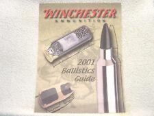 Winchester Ammunition Ballistics Guide 2001 gun catalog