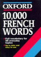10,000 French Words (Oxford Reference) By William Rowlinson