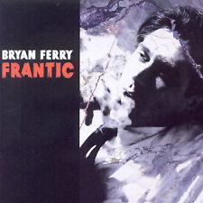 Frantic by Bryan Ferry (CD, Apr-2002, Virgin)