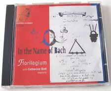 In the Name of Bach / Catherine Bott, Florilegium CD