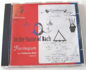 Le Nom De Bach / Catherine Bott, Florilegium CD