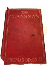 The Clansman by Thomas Dixon Jr.