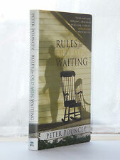 Peter Pouncey - Rules For Old men Waiting 1st Edition 2005