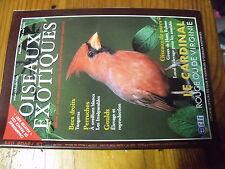 ?µ Revue des Oiseaux Exotiques n°256 Cardinal Goulds Tangaras Inseparables