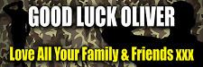 GOOD LUCK BANNER ARMY CAMOUFLAGE POSTER LARGE PHOTOS ANY TEXT PERSONALISATION