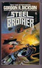 Dickson, Gordon R. STEEL BROTHER (1985) VG+ pb
