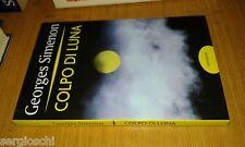 GEORGES SIMENON-COLPO DI LUNA-ROMANZO-MONDOLIBRI 2004-SR70