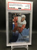 2015 Upper Deck Ice Premieres #162 Andreas Athanasiou RC Rookie PSA 10 Gem Mint