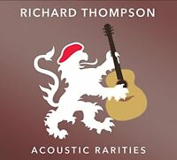 Richard Thompson - Acoustic Rarities [CD]