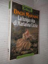 LA LUNGA VITA DI MARIANNA UCRIA Dacia Maraini Rizzoli Super BUR S111 1996 libro