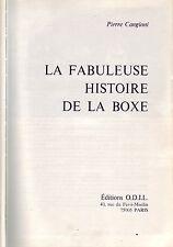 Boxe  ! La Fabuleuse histoire de la Boxe !  Cangioni ! Ed Odil ! 1977 !