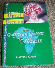 An African Queen of Hearts: A Biography of Opral Benson Signed