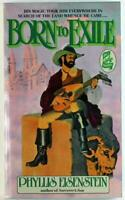 Born to Exile by Phyllis Eisenstein 1980 Dell Fantasy Paperback