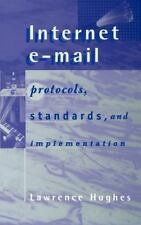 Telecommunications Library: Internet E-Mail : Protocols, Standards, and...