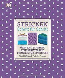 Stricken Schritt für Schritt: Über 200 Techniken, S... | Buch | Zustand sehr gut