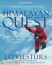 Himalayan Quest: Ed Viesturs Summits All Fourteen 8,000-Meter Giants  LikeNew