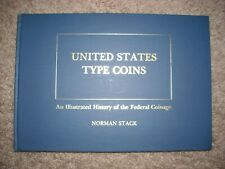 United States Type Coins By Norman Stack (1977)
