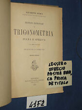 Pesci TRATTATO ELEMENTARE DI TRIGONOMETRIA PIANA E SFERICA, Giusti ed., 1916