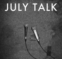JULY TALK - JULY TALK  CD NEW!