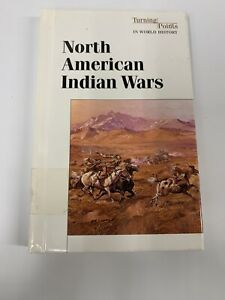 North American Indian Wars Ex-Library By Don Nardo