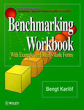 Benchmarking Workbook: With Examples and Ready-Made Forms by Karlöf, Bengt
