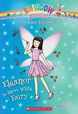 Eleanor the Snow White Fairy (The Fairy Tale Fairies #2)